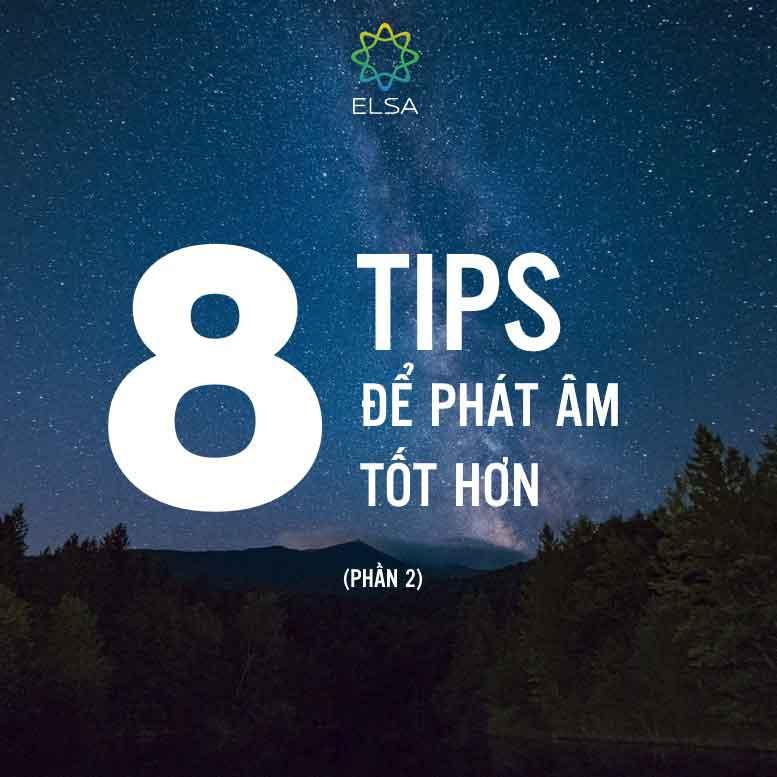 8-loi-khuyen-de-phat-am-tieng-anh-tot-hon-p2