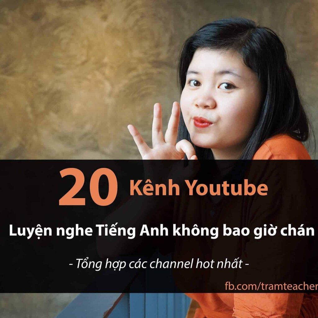 20 kenh youtube luyen nghe tieng anh khong bao gio chan