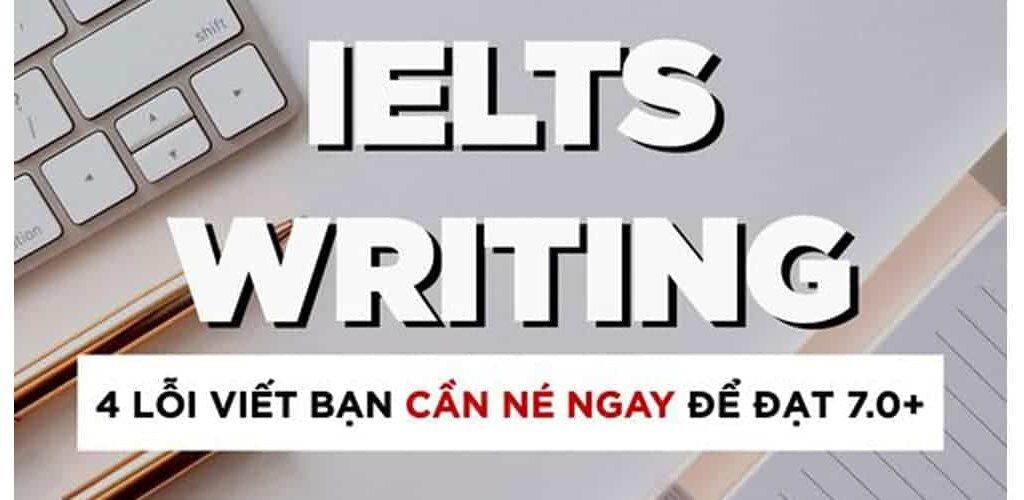lỗi cần tránh trong ielts writing