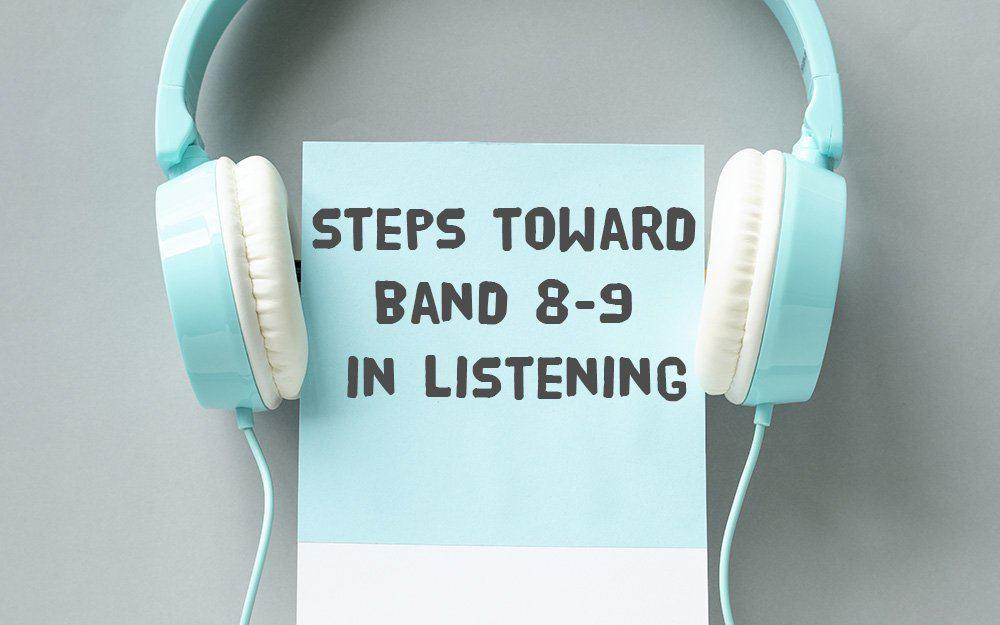Cách tăng điểm Ielts listening chỉ với 3 bước đơn giản