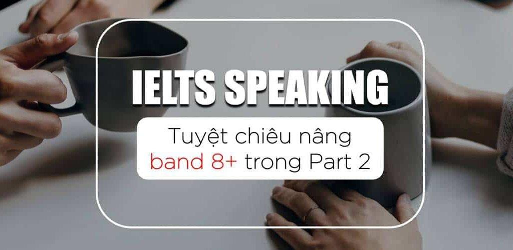 nâng band speaking part2