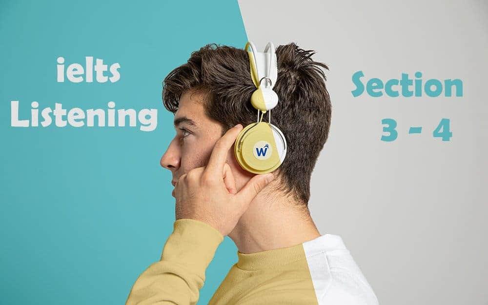 xử lý ielts listening section 3 - 4